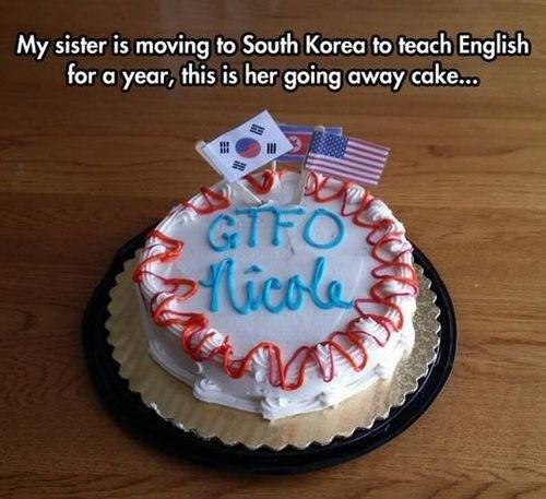 cakes,gtfo