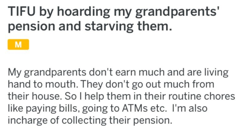 tifu accidentally starving grandparents