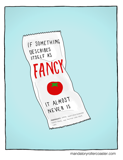 fancy,sick truth,sad but true,ketchup,web comics