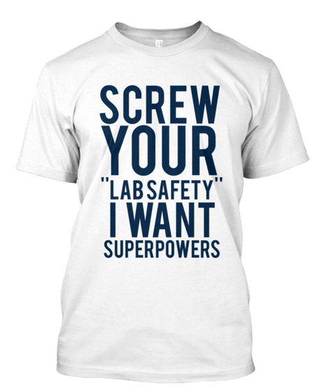 science monday thru friday t shirts poorly dressed safety first g rated - 8305620480