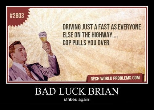bad luck brian,bad idea,funny,wtf