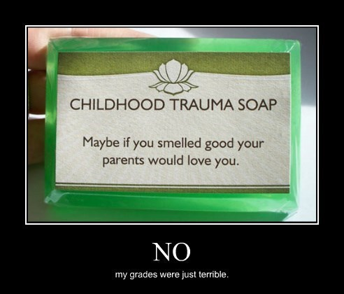 grades,funny,parents,soap