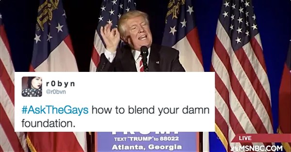donald trump sends people to ask the gays
