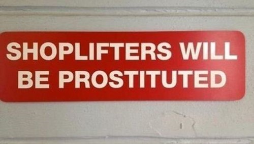 shoplifters signs typos - 8308802048
