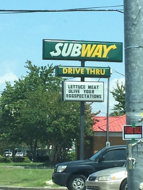monday thru friday sign puns Subway - 8312940800