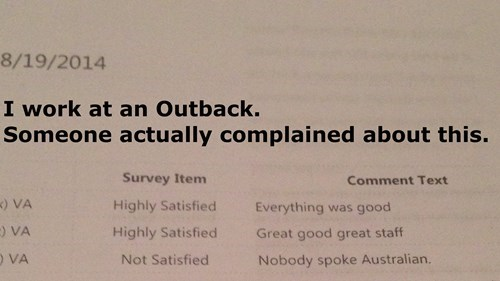 complaining monday thru friday customer service australia outback restaurant g rated - 8312964096