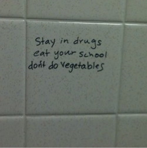 Bathroom Graffiti,graffiti,wisdom,hacked irl