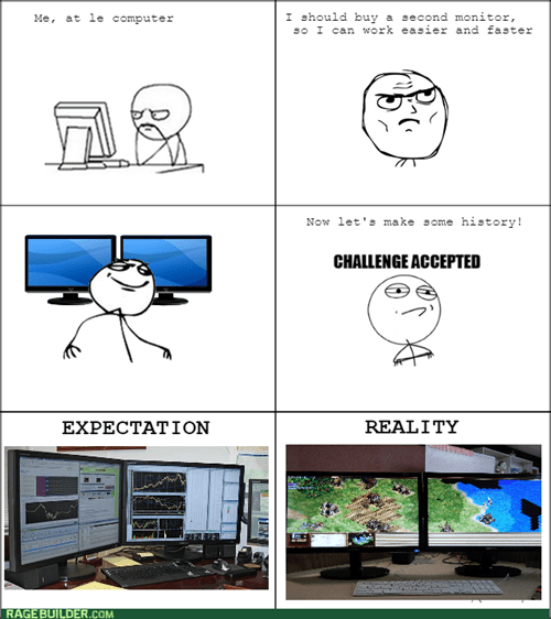 Challenge Accepted expectations vs reality computer monitor