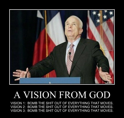 A VISION FROM GOD VISION 1: BOMB THE SHIT OUT OF EVERYTHING THAT MOVES. VISION 2: BOMB THE SHIT OUT OF EVERYTHING THAT MOVES. VISION 3: BOMB THE SHIT OUT OF EVERYTHING THAT MOVES.