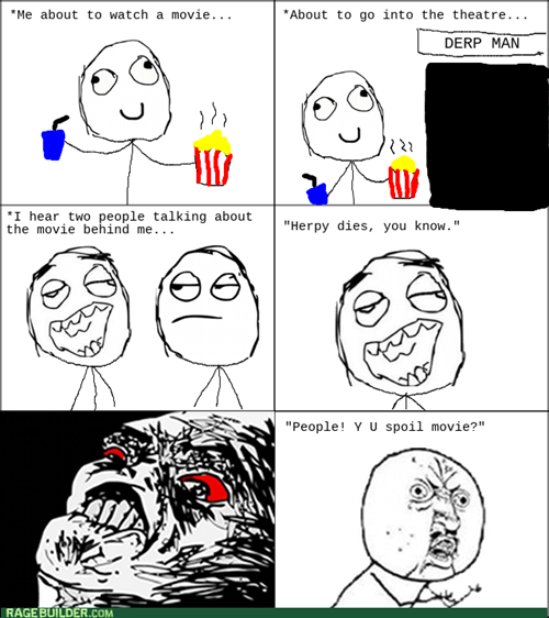 rage Y U NO movies spoiler