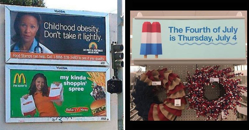 design fails | two different billboards placed on top of each other: Childhood obesity. Don't take lightly Food Stamps can help. Call 1-888-328-3483 see if quality my kinda shoppin' spree. McDonald's. funeral wreaths: Fourth July is Thursday, July 4.