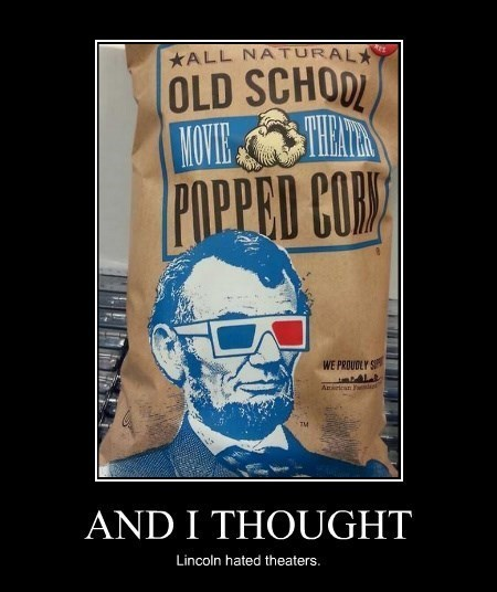 abraham lincoln,theater,Popcorn,funny