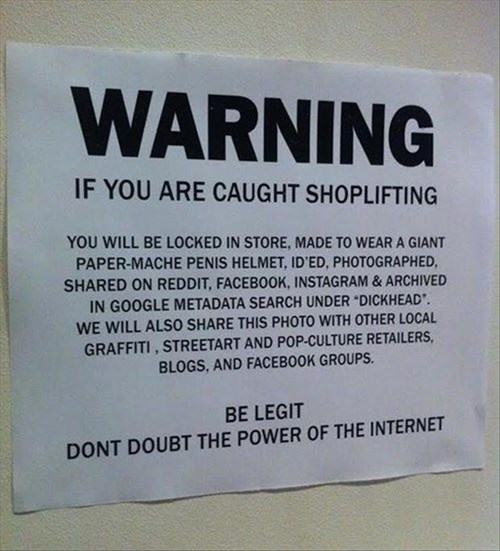 monday thru friday,warning,sign,shoplifting