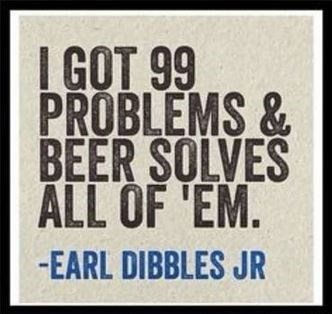 beer 99 problems Jay Z funny - 8324677888