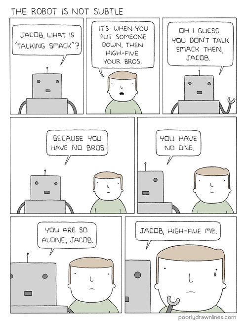 diss,talking,sad but true,robots,web comics