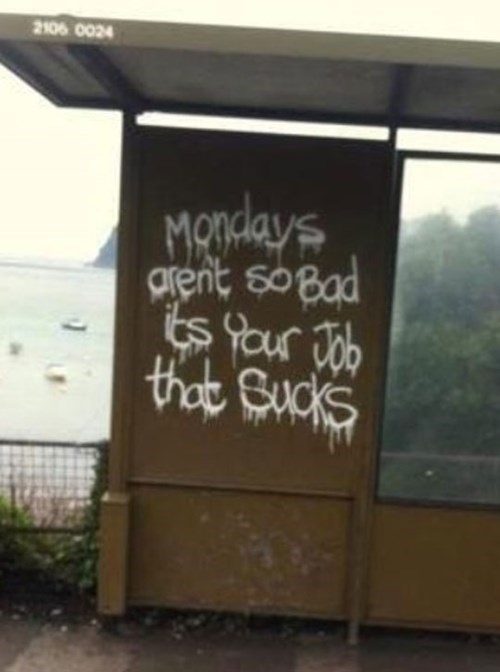 graffiti,monday thru friday,mondays,g rated