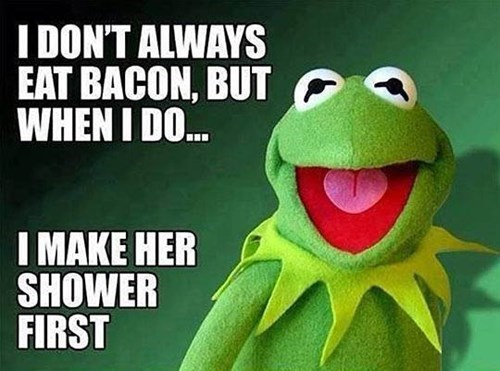 bacon,kermit the frog,sexy times,funny,miss piggy