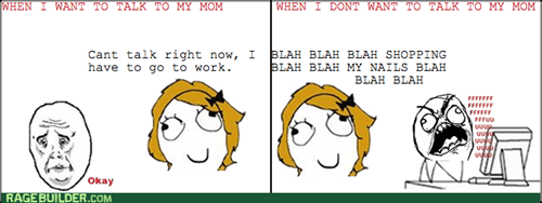 rage Okay mom - 8329104896