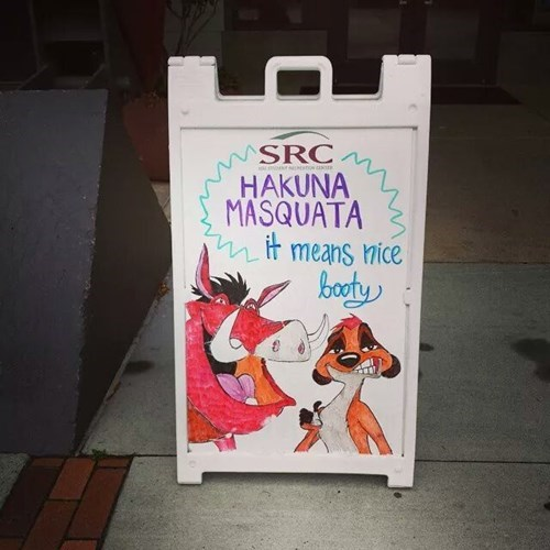 booty,hakuna matata,funny,sign,wtf