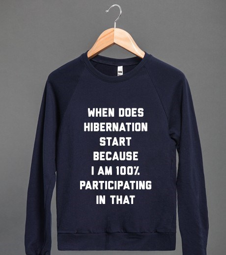 hibernation,sweatshirt,poorly dressed