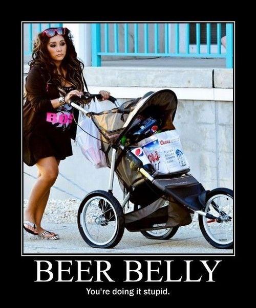 beer belly depressing idiots snooki - 8332765696