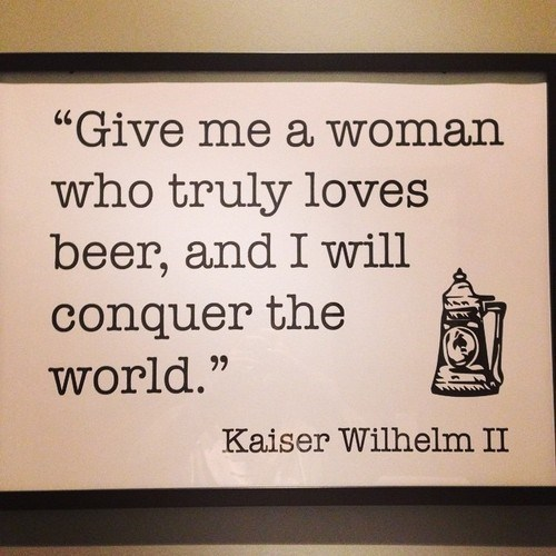beer quote funny kaiser wilhelm - 8335520256