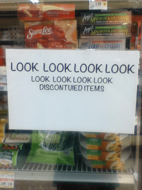 monday thru friday,sign,spelling,grocery store