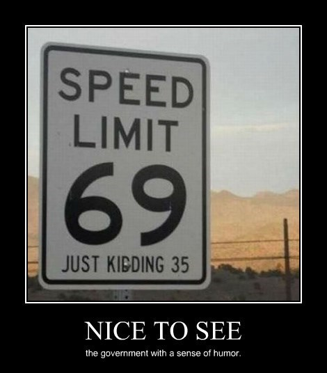 69 funny speed limit sign - 8335997696