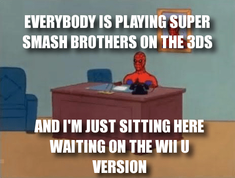 3DS,Memes,super smash bros,wii U