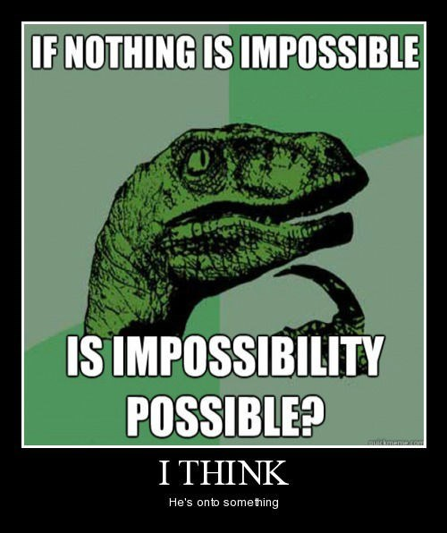 impossible philosoraptor funny