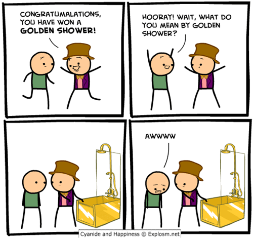 depressing,golden shower,funny,unfortunate