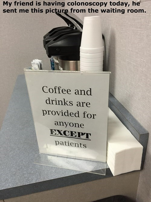 doctors office,coffee,monday thru friday,sign,g rated