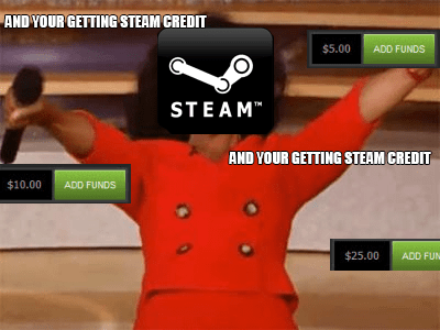 steam valve credit Memes oprah - 8345402880