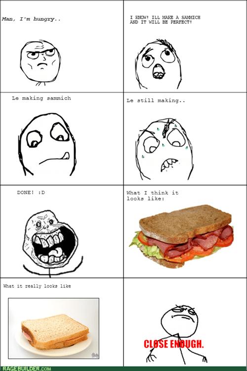 Close Enough sandwich