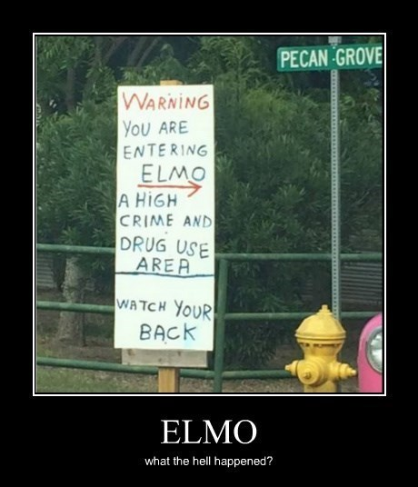 memes awesome elmo funny sign - 8346587904