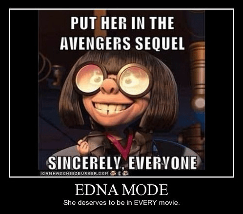 memes incredibles edna funny Movie - 8346590720