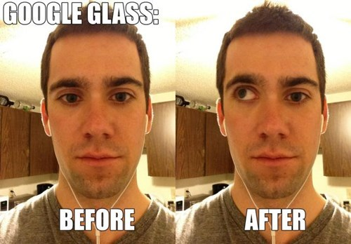 Before And After google glass - 8347720960