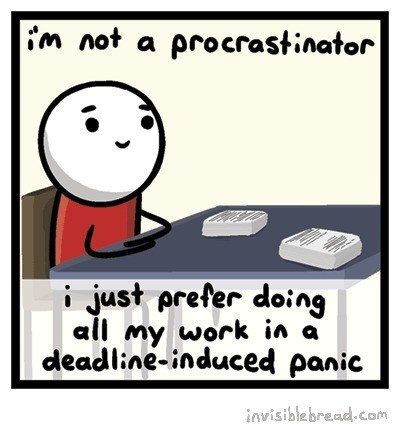 procrastination,work,sad but true,web comics