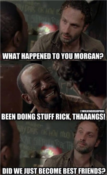 best friends,Rick Grimes,morgan,stuff and things