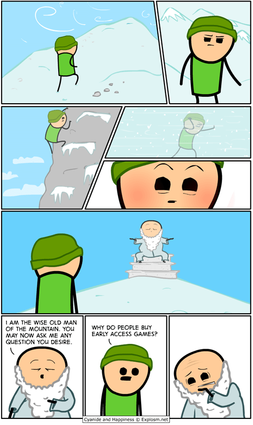 early access,cyanide and happiness,web comics