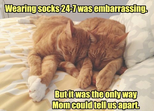 Wearing socks 24-7 was embarrassing. But it was the only way Mom could tell us apart.