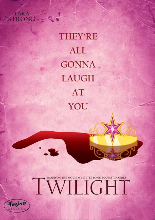 Text - TARA STRONG THEY'RE ALL GONNA LAUGH AT YOU BASED ON THE MOVIE MY LITTLE PONY: EQUESTRIA GIRIS TWILIGHT STUDIOS