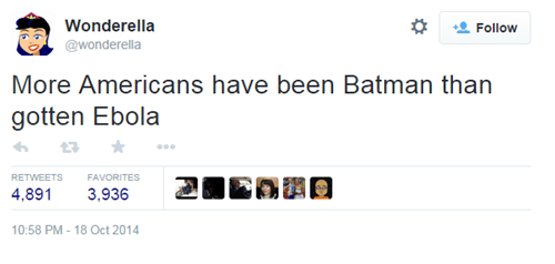 batman,ebola,twitter,true facts,failbook,g rated