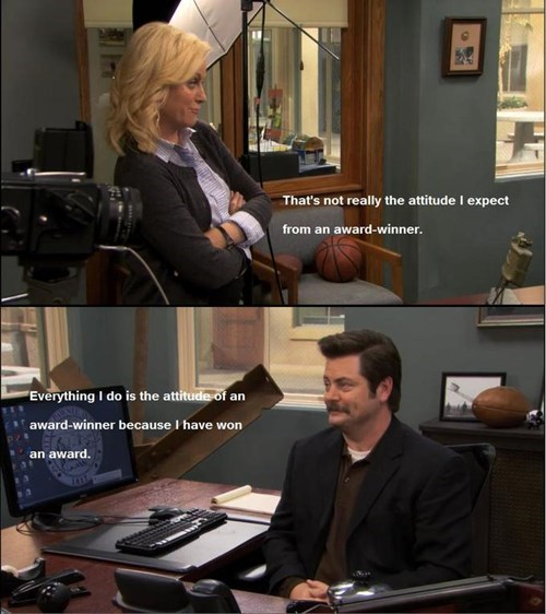 attitude,award,monday thru friday,leslie knope,ron swanson,parks and recreation