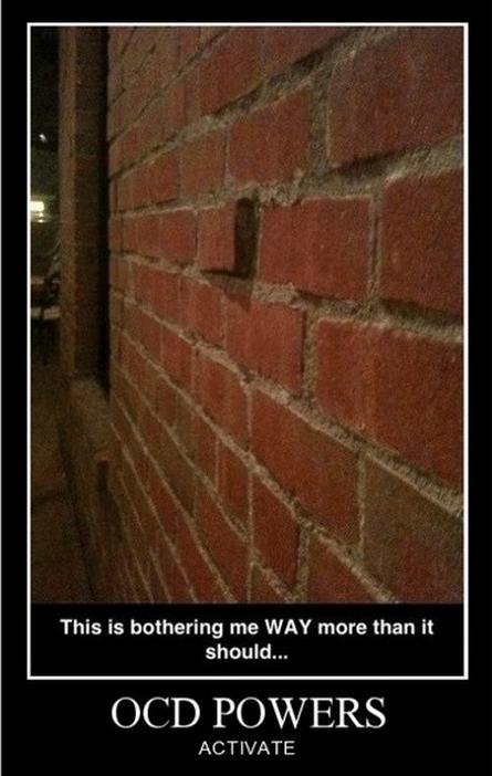 brick,funny,mason,ocd