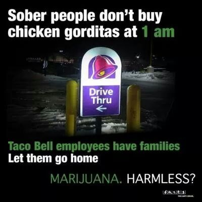 funny taco bell weed sober after 12 g rated - 8357094400