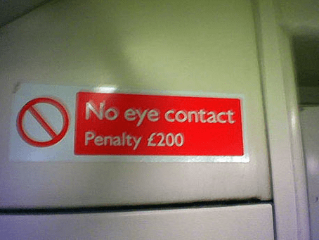 Sign - No eye contact Penalty £200