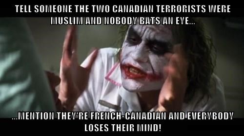 Tell Someone The Two Canadian Terrorists Were Muslim And Nobody