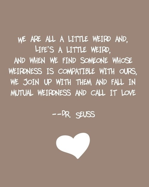 dr seuss,funny,love,weird,dating,g rated