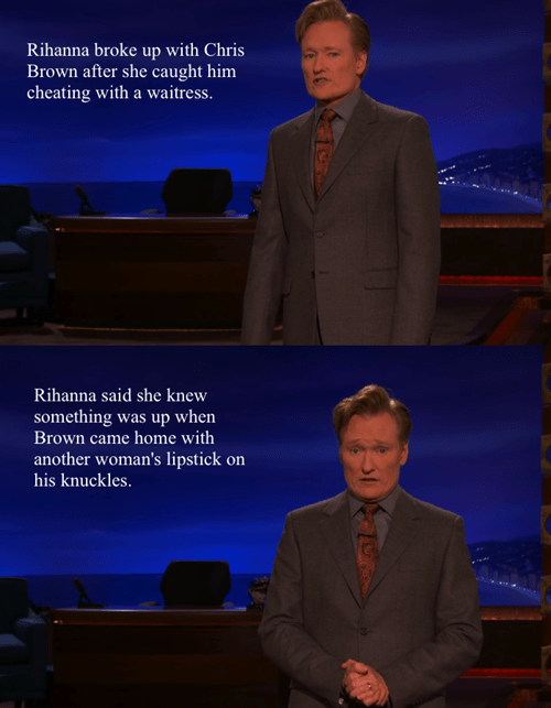 cheating,chris brown,conan obrien,funny